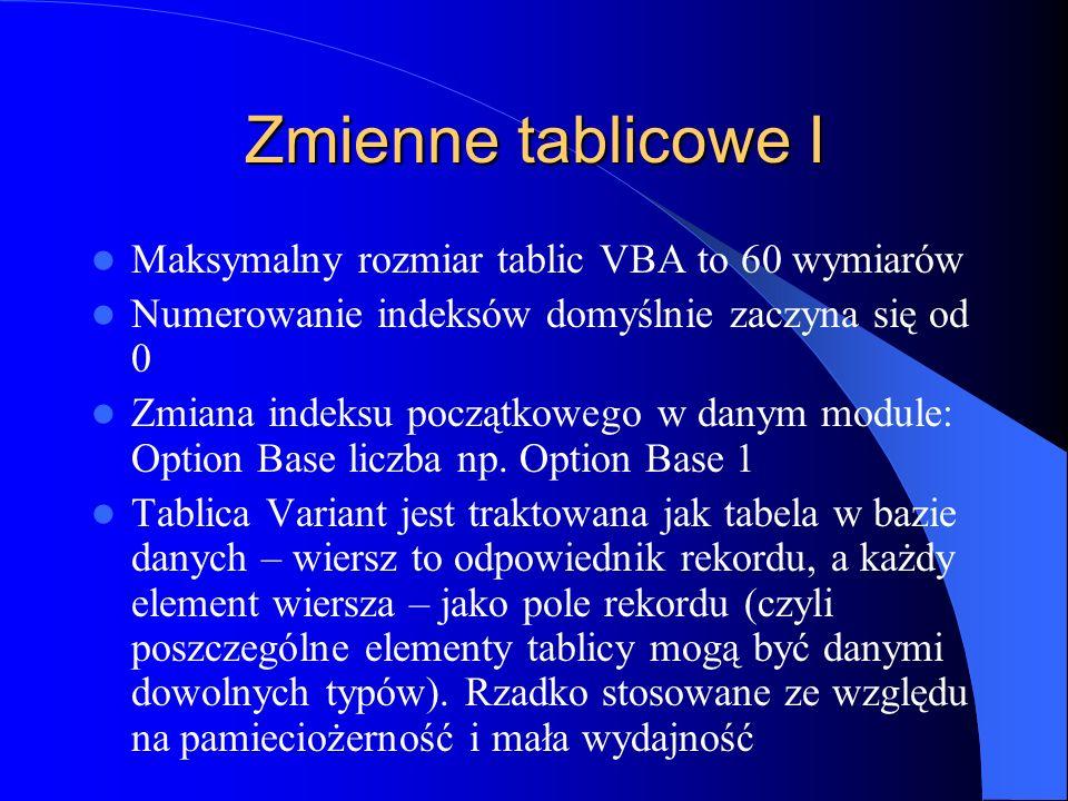 Zmienne tablicowe I Maksymalny rozmiar tablic VBA to 60 wymiarów