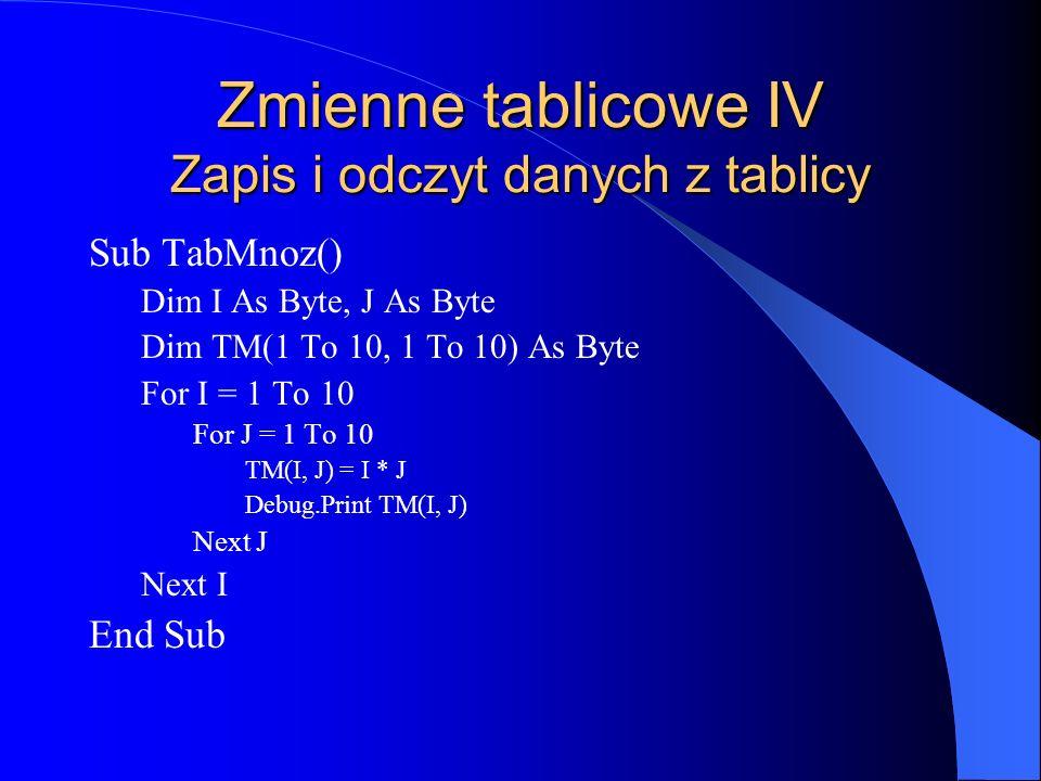 Zmienne tablicowe IV Zapis i odczyt danych z tablicy