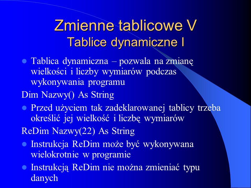 Zmienne tablicowe V Tablice dynamiczne I