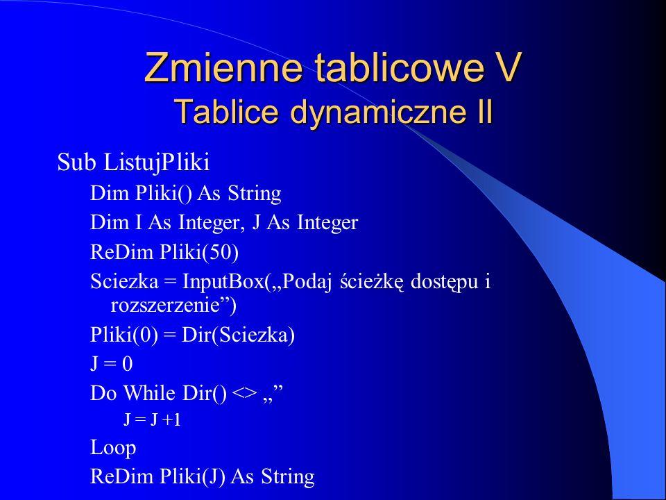 Zmienne tablicowe V Tablice dynamiczne II