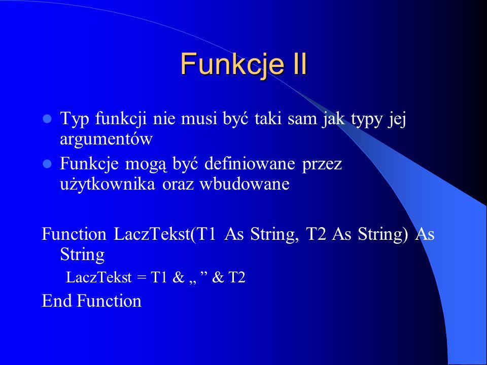 Funkcje II Typ funkcji nie musi być taki sam jak typy jej argumentów