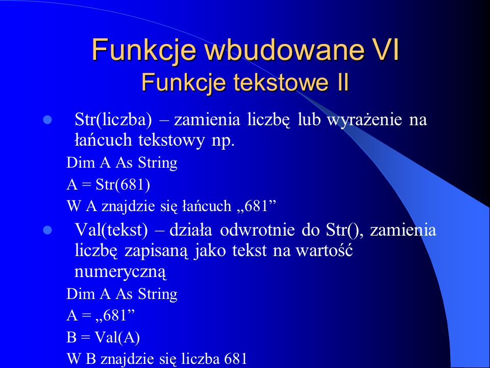 Funkcje wbudowane VI Funkcje tekstowe II