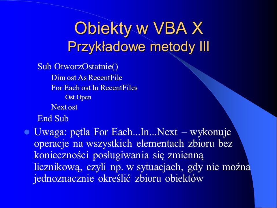 Obiekty w VBA X Przykładowe metody III
