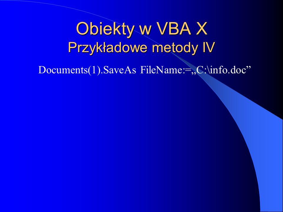 Obiekty w VBA X Przykładowe metody IV