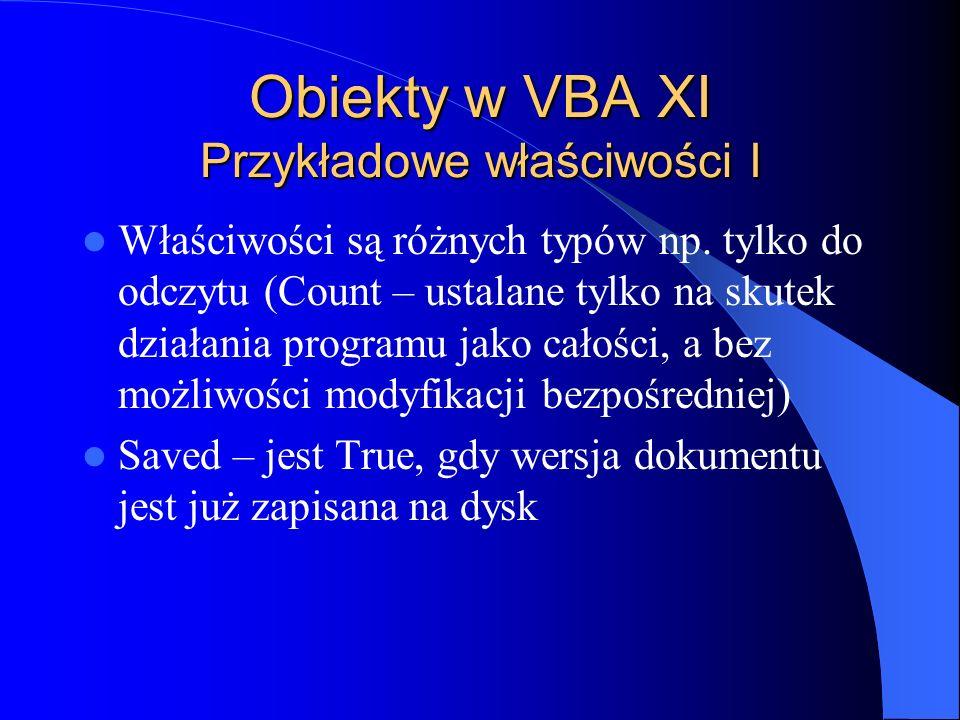 Obiekty w VBA XI Przykładowe właściwości I