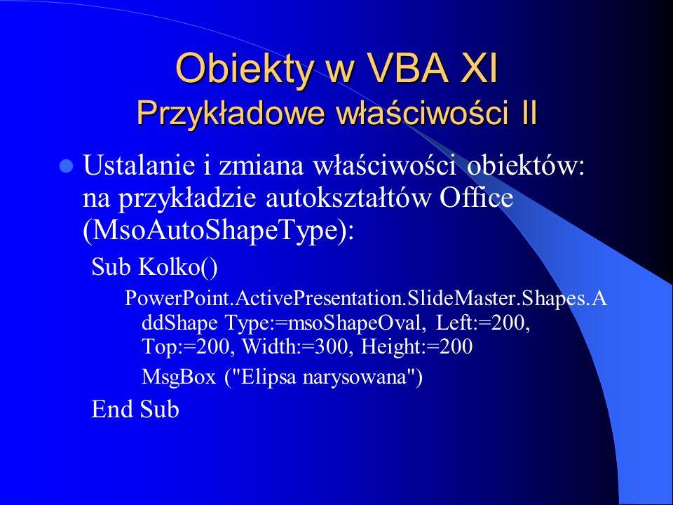 Obiekty w VBA XI Przykładowe właściwości II