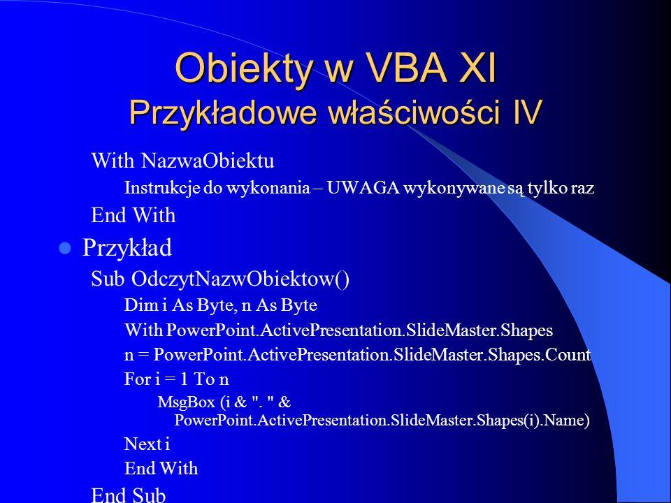 Obiekty w VBA XI Przykładowe właściwości IV