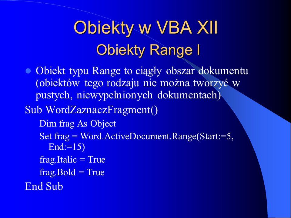 Obiekty w VBA XII Obiekty Range I