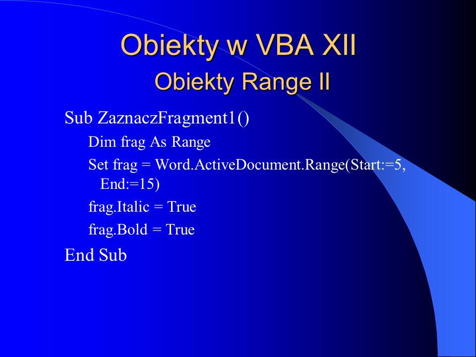 Obiekty w VBA XII Obiekty Range II