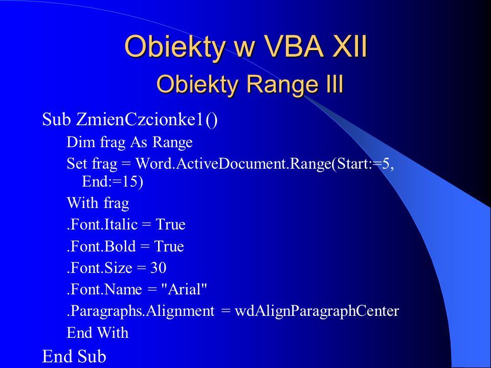 Obiekty w VBA XII Obiekty Range III