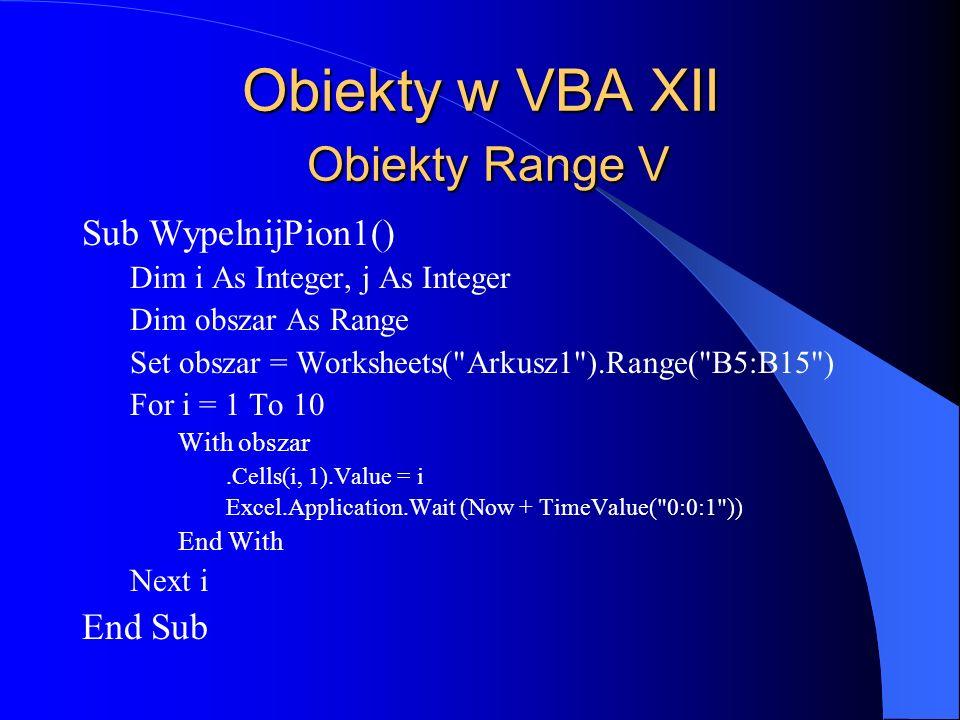 Obiekty w VBA XII Obiekty Range V