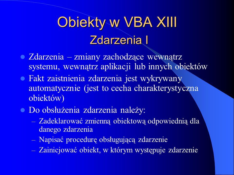 Obiekty w VBA XIII Zdarzenia I