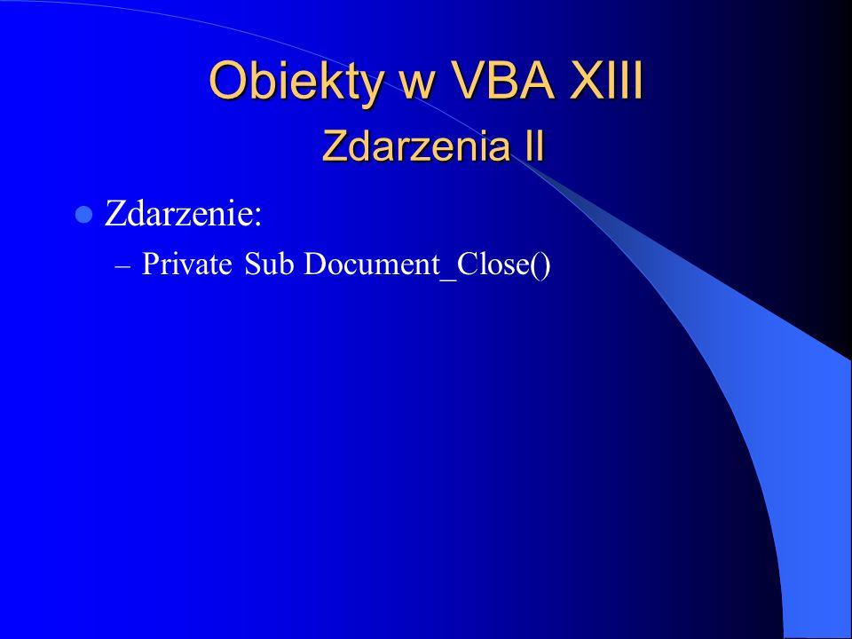 Obiekty w VBA XIII Zdarzenia II