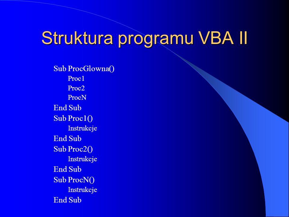 Struktura programu VBA II
