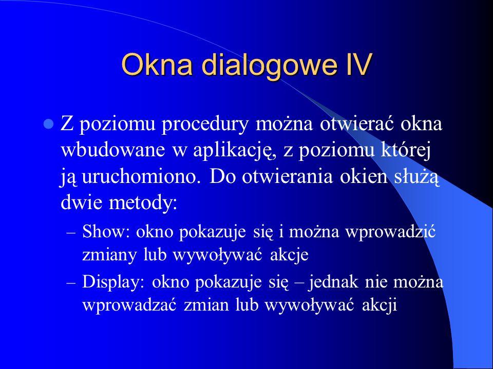 Okna dialogowe IV