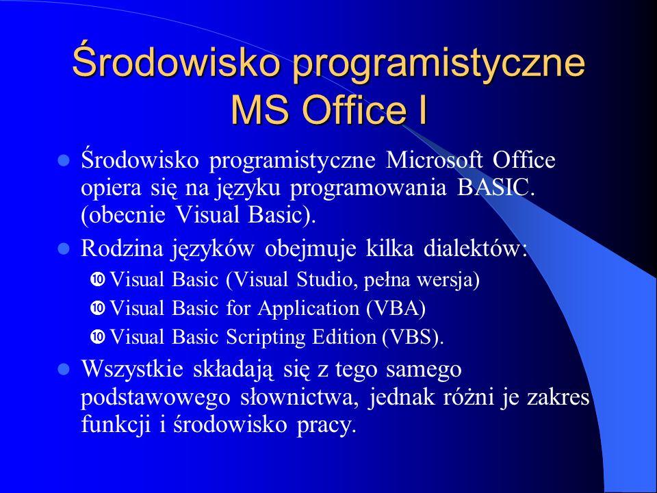 Środowisko programistyczne MS Office I