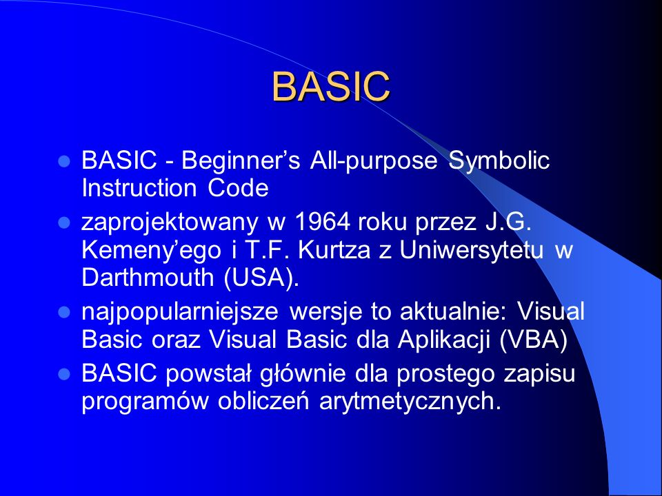 BASIC BASIC - Beginner's All-purpose Symbolic Instruction Code