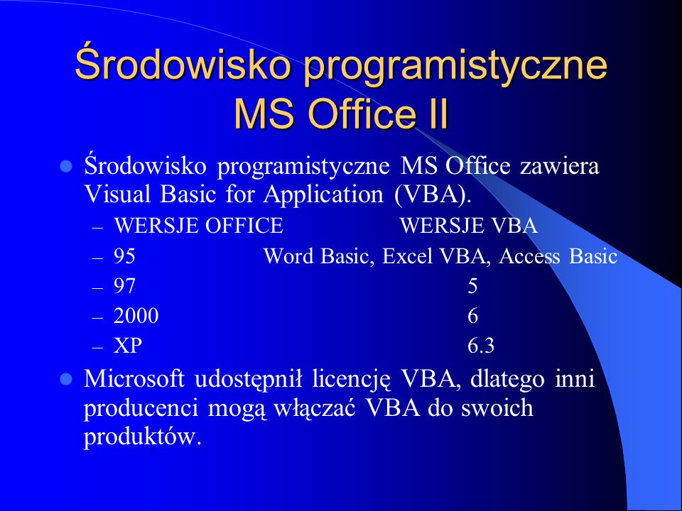 Środowisko programistyczne MS Office II