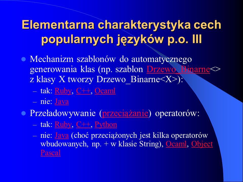Elementarna charakterystyka cech popularnych języków p.o. III
