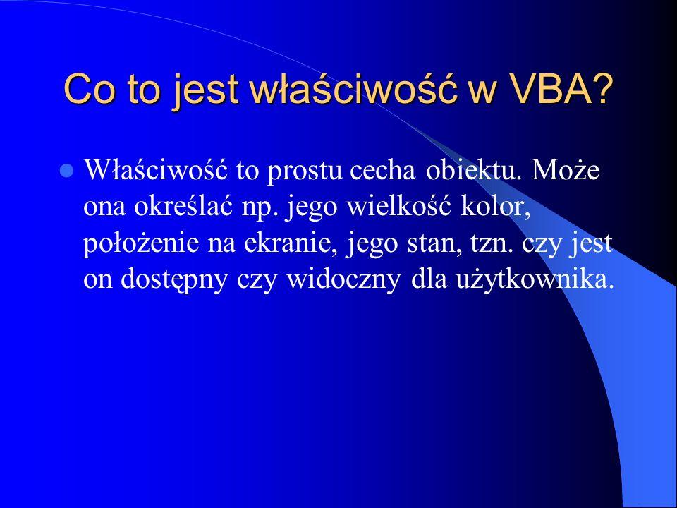 Co to jest właściwość w VBA