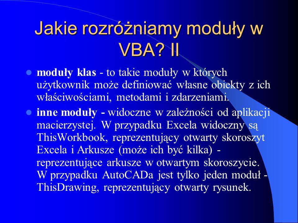 Jakie rozróżniamy moduły w VBA II