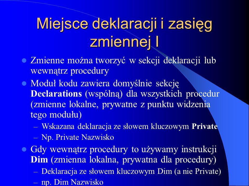 Miejsce deklaracji i zasięg zmiennej I