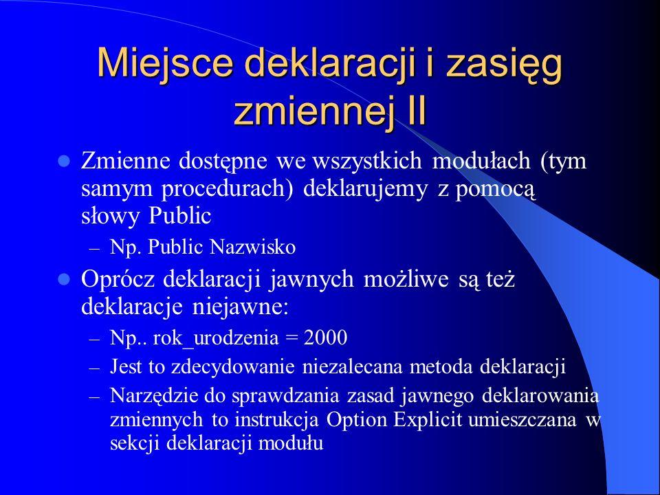 Miejsce deklaracji i zasięg zmiennej II