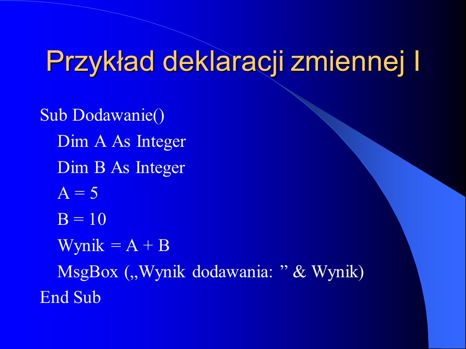 Przykład deklaracji zmiennej I