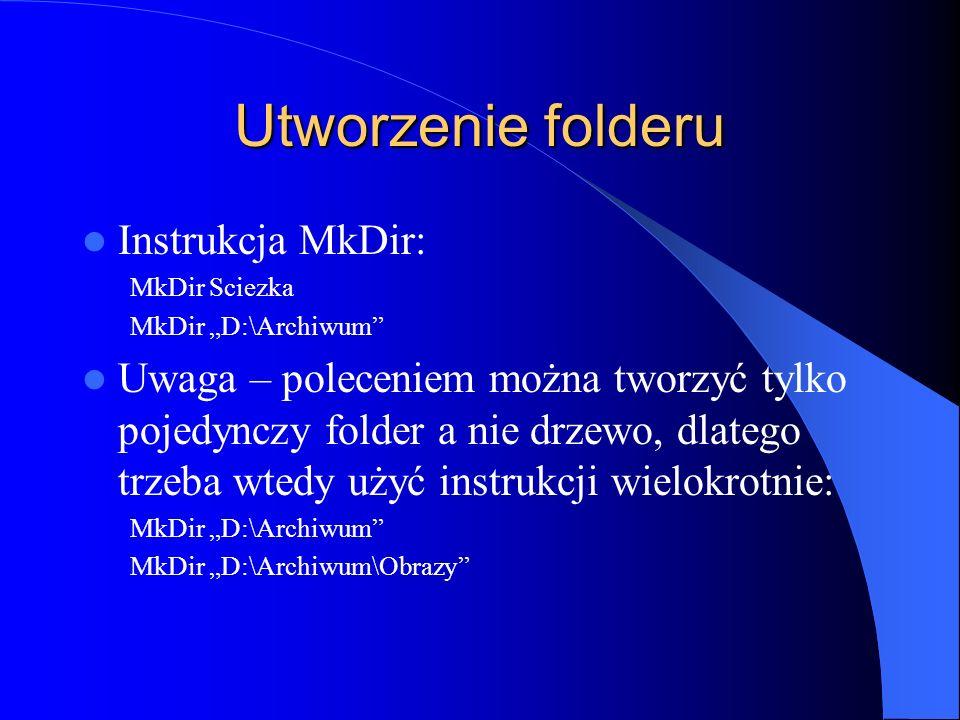 Utworzenie folderu Instrukcja MkDir: