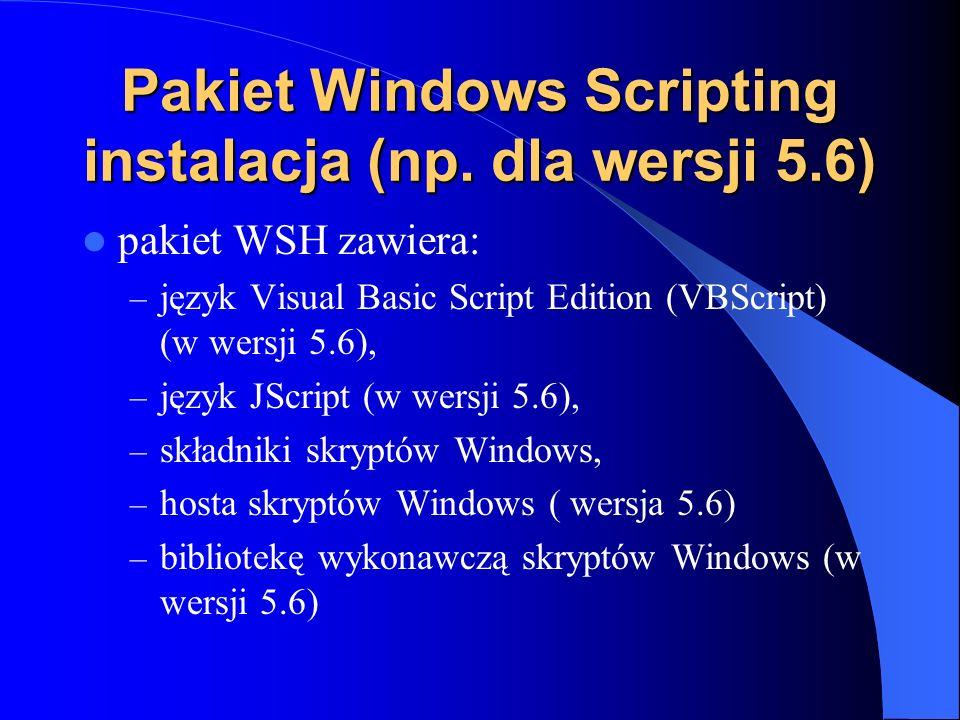 Pakiet Windows Scripting instalacja (np. dla wersji 5.6)