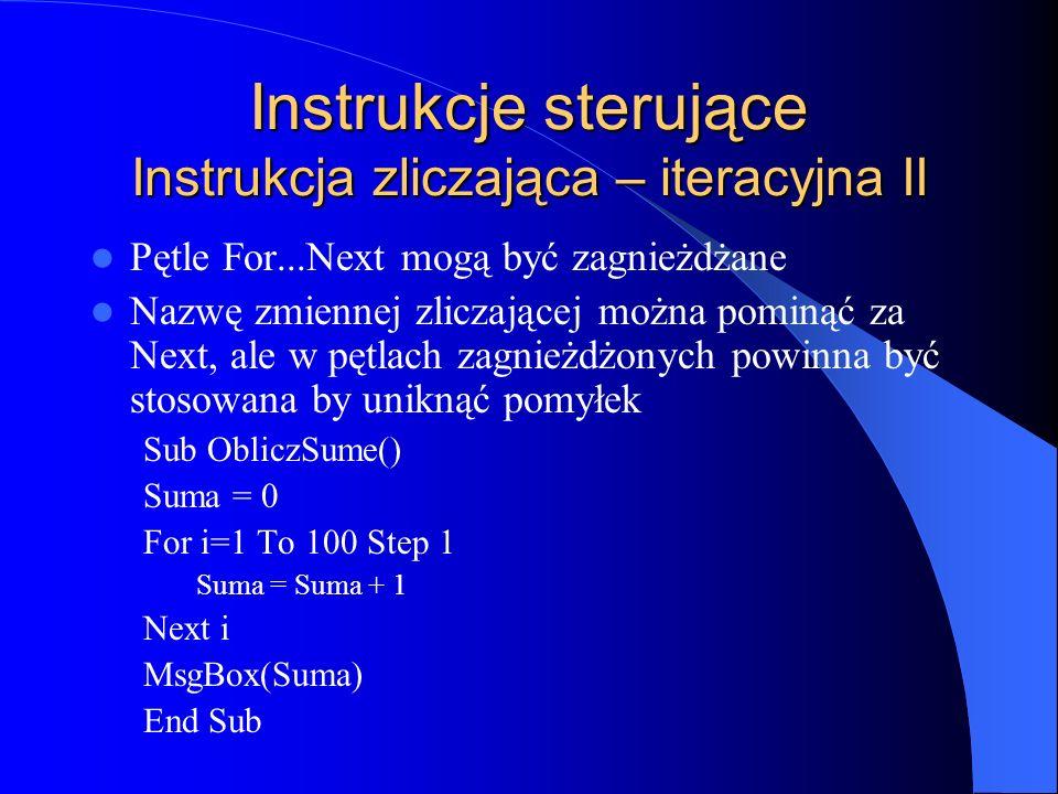 Instrukcje sterujące Instrukcja zliczająca – iteracyjna II
