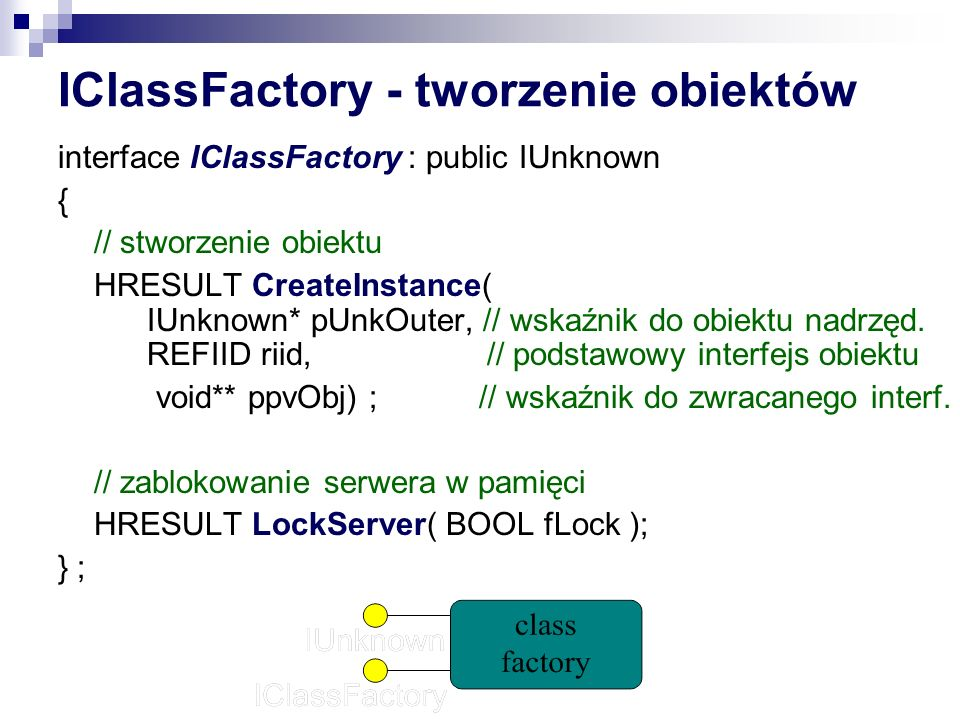 IClassFactory - tworzenie obiektów