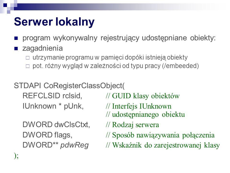 Serwer lokalny program wykonywalny rejestrujący udostępniane obiekty:
