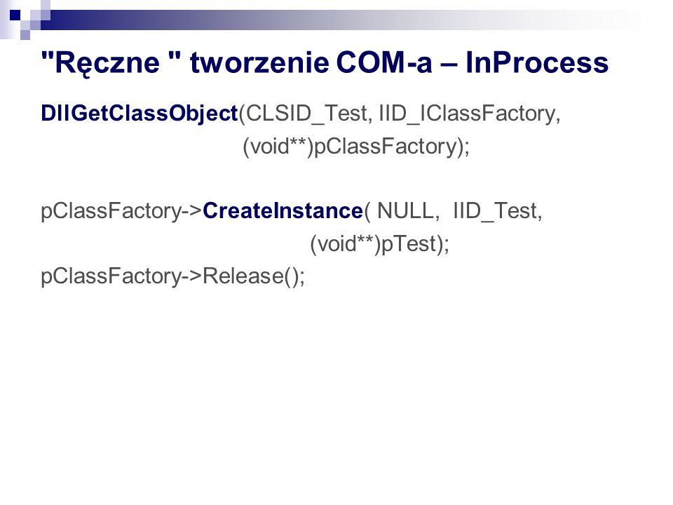 Ręczne tworzenie COM-a – InProcess