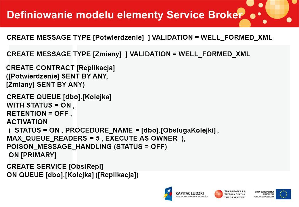 Definiowanie modelu elementy Service Broker