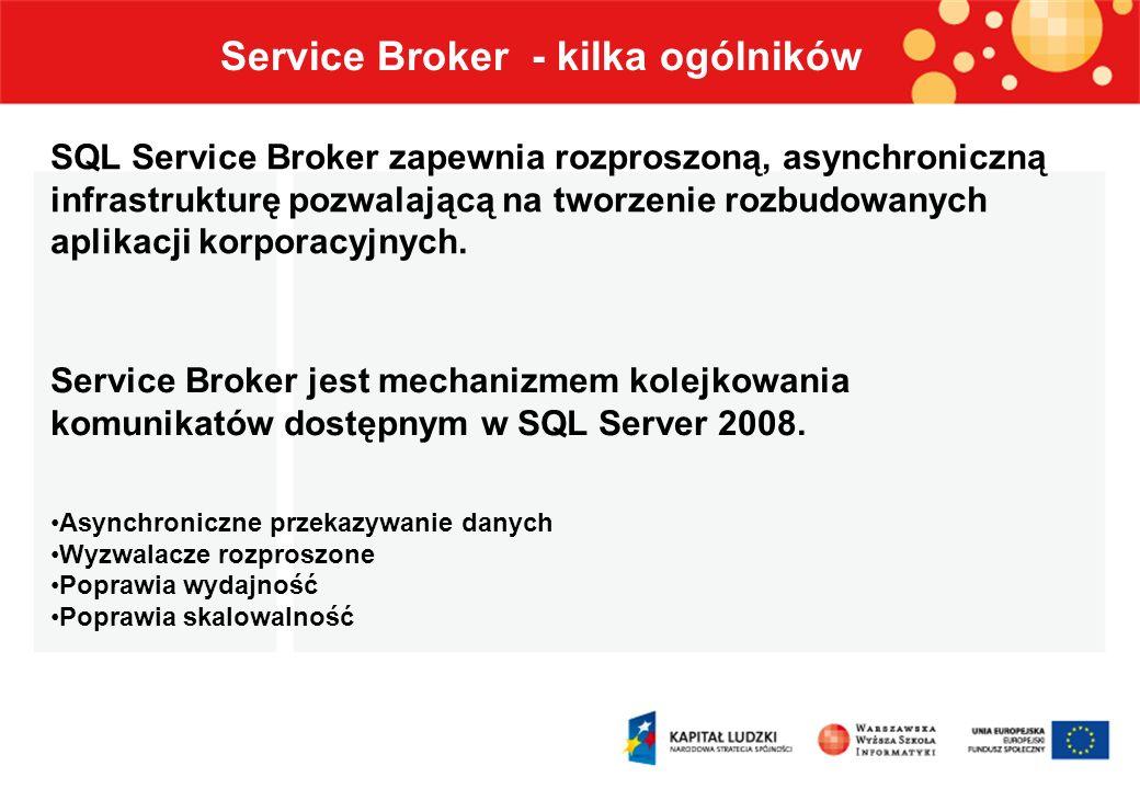 Service Broker - kilka ogólników