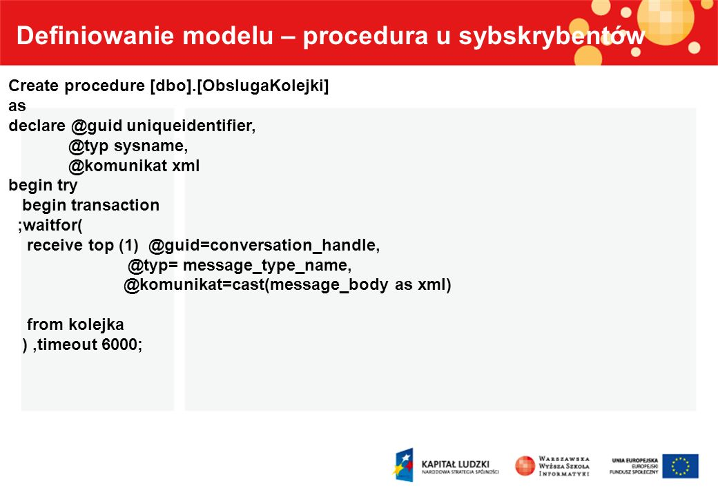 Definiowanie modelu – procedura u sybskrybentów