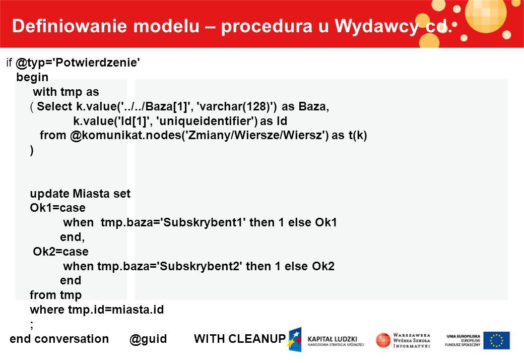 Definiowanie modelu – procedura u Wydawcy cd.