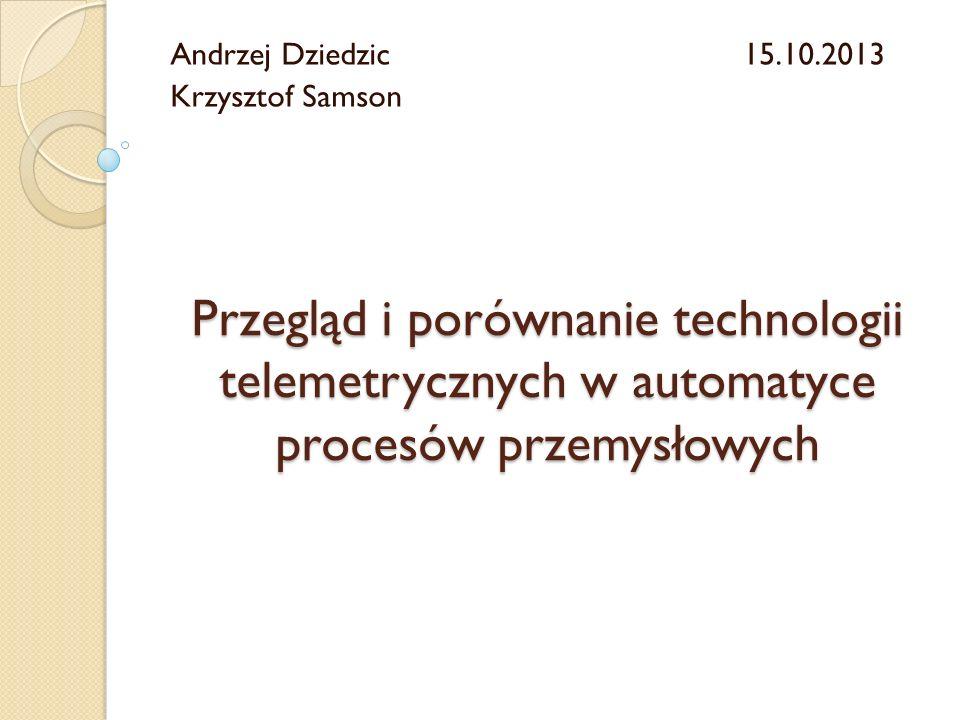 Andrzej Dziedzic 15.10.2013 Krzysztof Samson