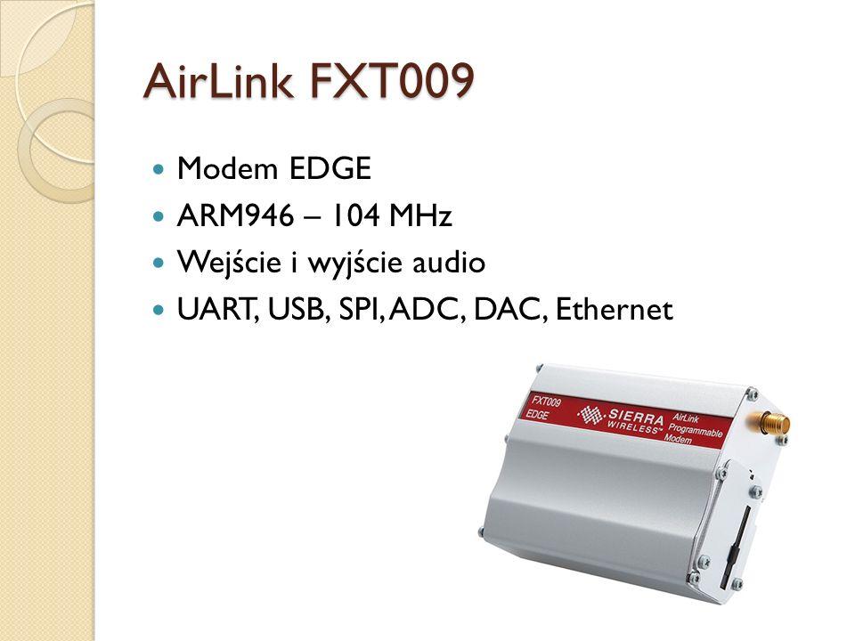 AirLink FXT009 Modem EDGE ARM946 – 104 MHz Wejście i wyjście audio