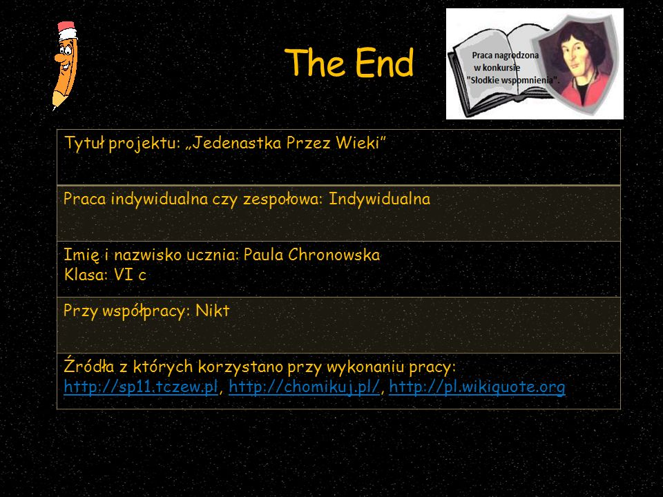 """The End Tytuł projektu: """"Jedenastka Przez Wieki"""