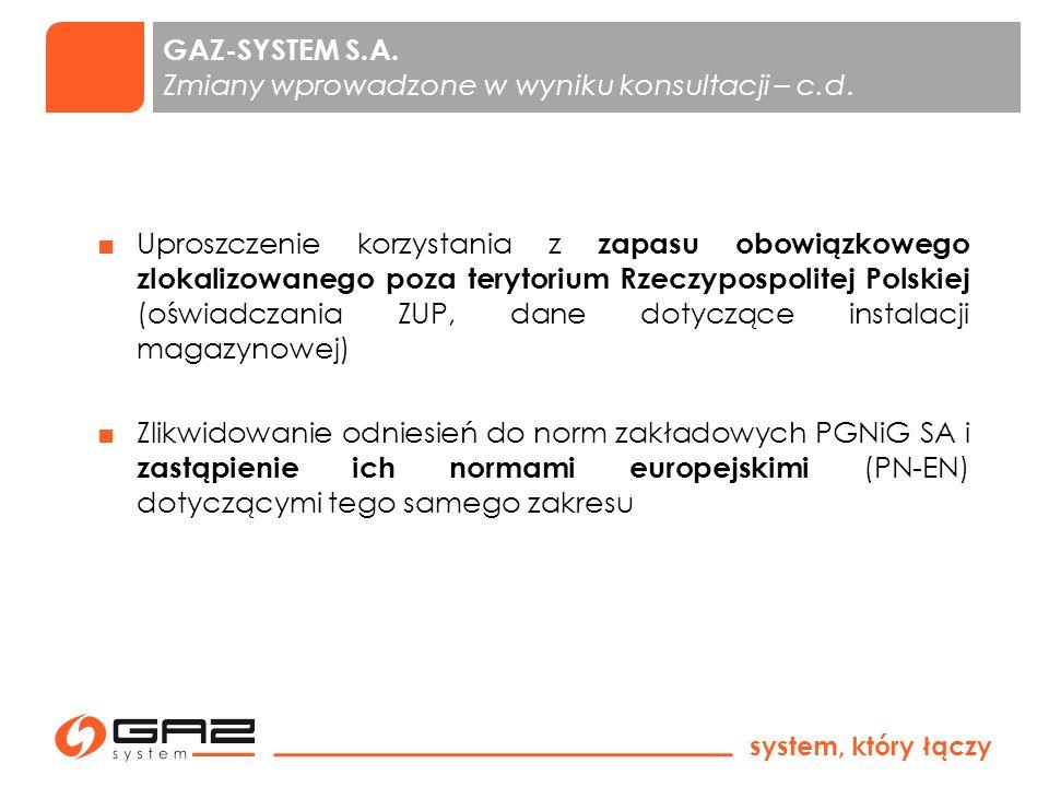 GAZ-SYSTEM S.A. Zmiany wprowadzone w wyniku konsultacji – c.d.