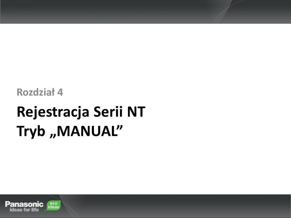"""Rejestracja Serii NT Tryb """"MANUAL"""