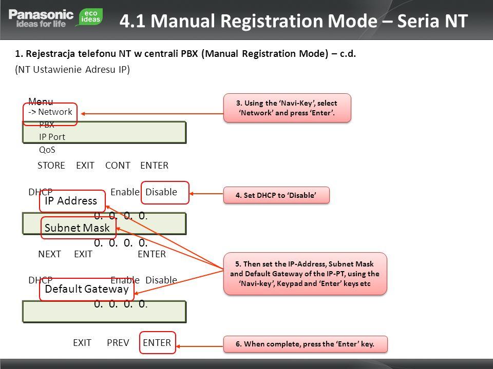4.1 Manual Registration Mode – Seria NT