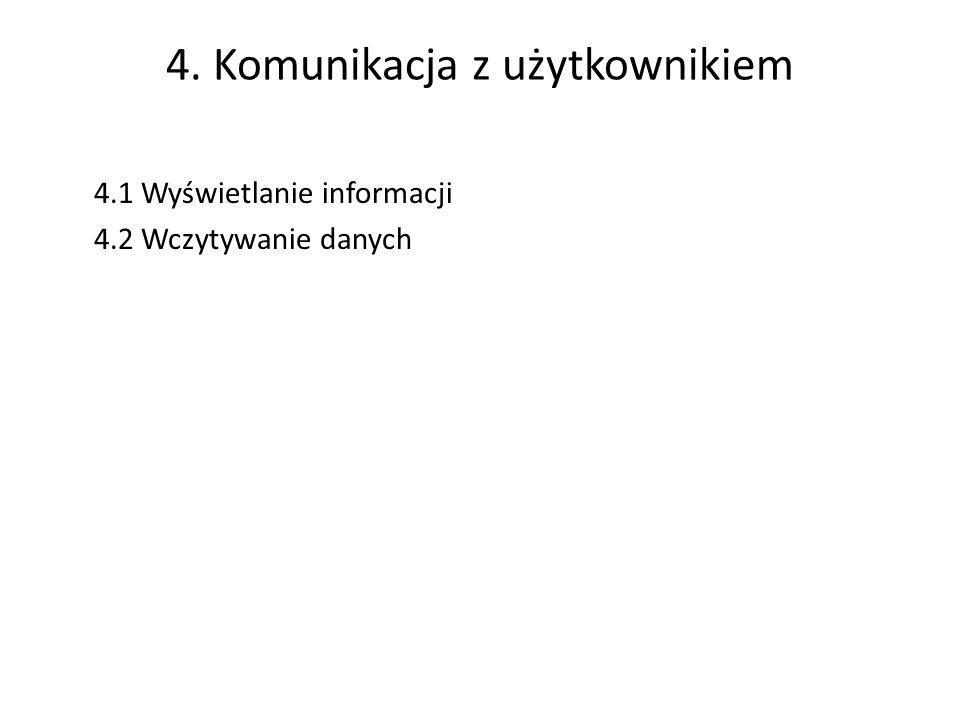 4. Komunikacja z użytkownikiem