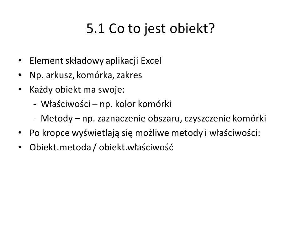 5.1 Co to jest obiekt Element składowy aplikacji Excel