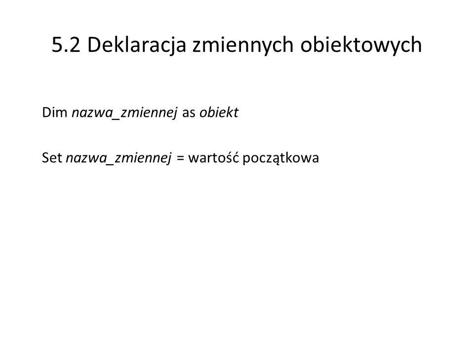 5.2 Deklaracja zmiennych obiektowych