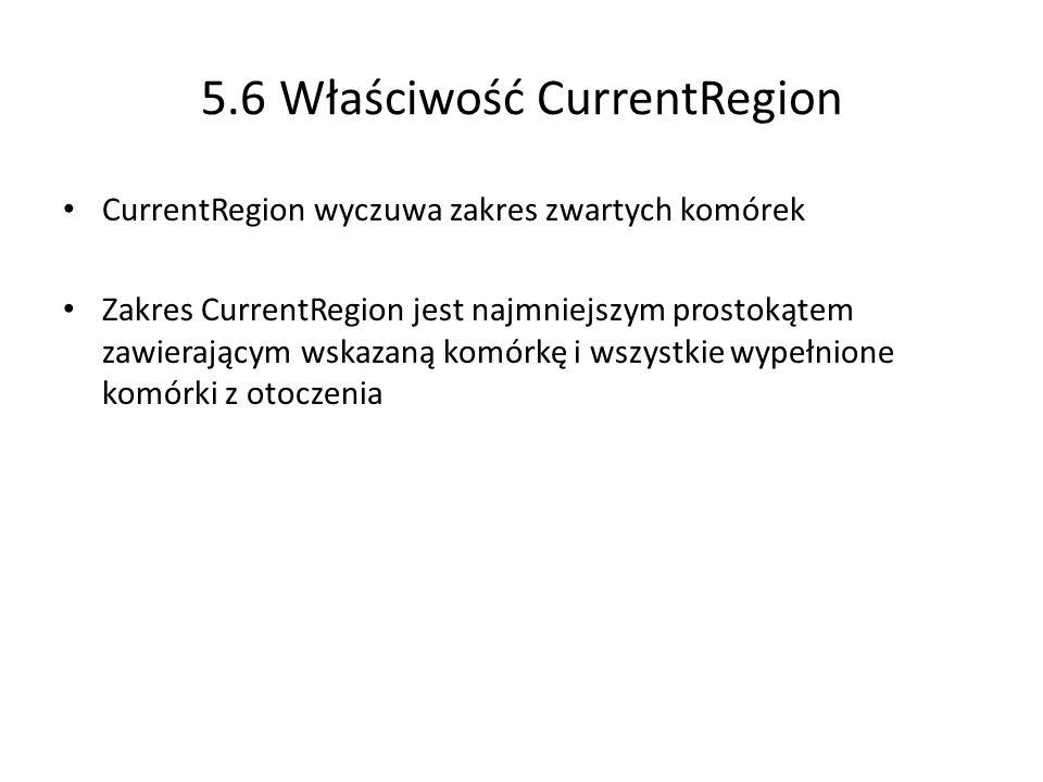 5.6 Właściwość CurrentRegion