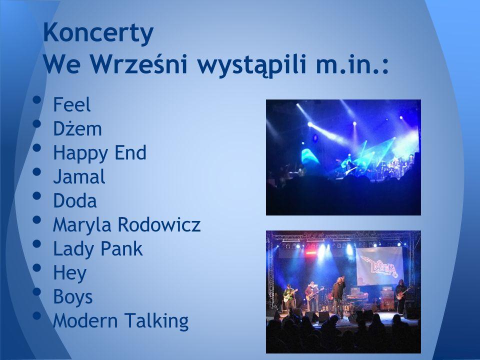 Koncerty We Wrześni wystąpili m.in.: