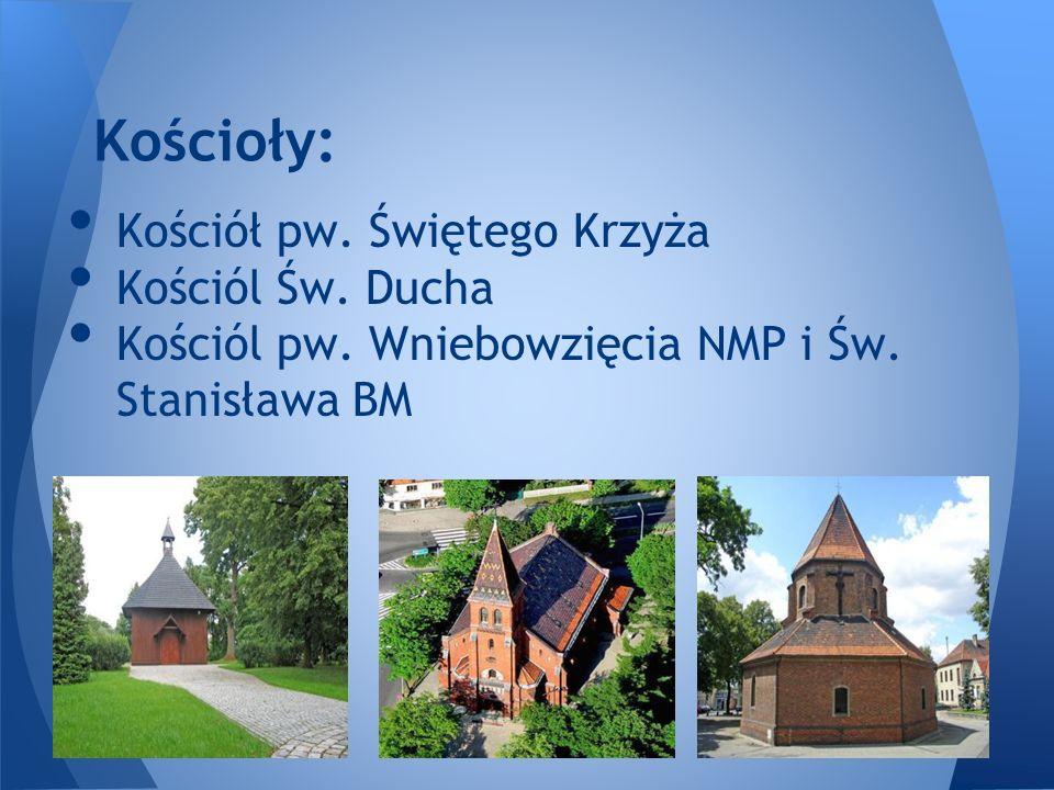 Kościoły: Kościół pw. Świętego Krzyża Kościól Św. Ducha